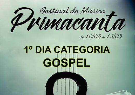 1º Dia Prima Canta - Categoria Gospel